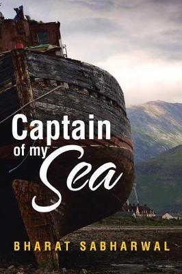 Captain of My Sea by Bharat Sabharwal