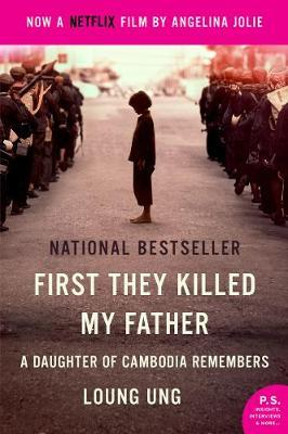 First They Killed My Father Movie Tie-In by Loung Ung