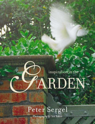 Inspiration in the Garden by Peter Sergel