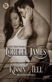 Kissin' Tell by Lorelei James image
