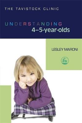 Understanding 4-5-Year-Olds by Lesley Maroni image
