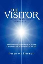 The Visitor by Karen Mc Dermott