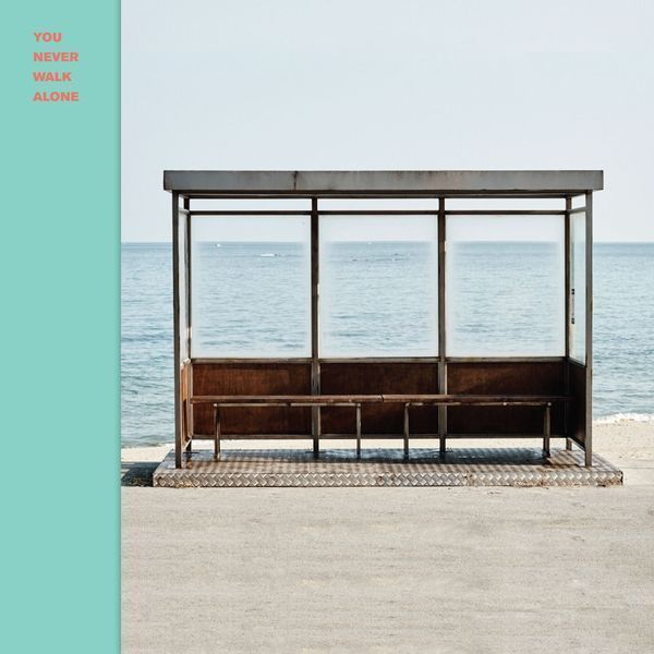 You Never Walk Alone by BTS