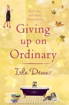 Giving Up On Ordinary by Isla Dewar image