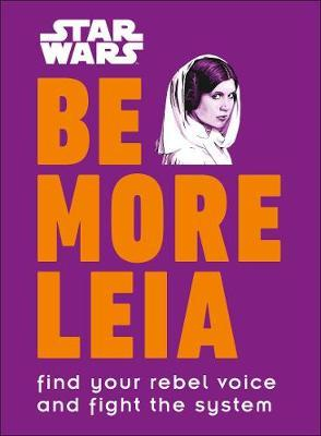 Star Wars Be More Leia by DK
