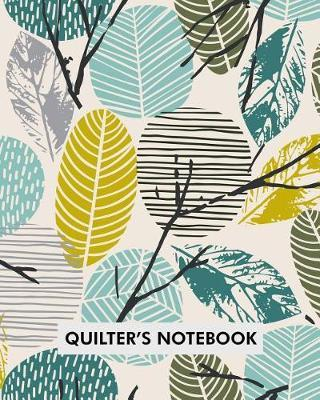 Quilter's Notebook by Maggie Cunningham