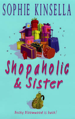 Shopaholic and Sister by Sophie Kinsella image