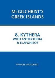 Kythera with Antikythera & Elafonisos by Nigel McGilchrist