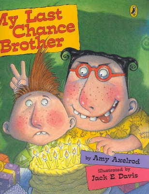 My Last Chance Brother by Amy Axelrod image