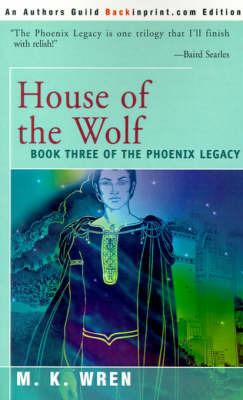House of the Wolf by M.K. Wren image