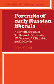 Portraits of Early Russian Liberals by Derek Offord