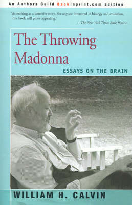 The Throwing Madonna by William H Calvin image