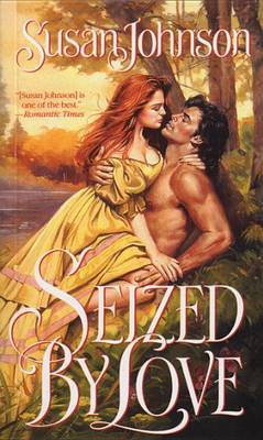 Seized By Love by Suzanne Johnson
