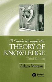 A Guide through the Theory of Knowledge by Adam Morton image
