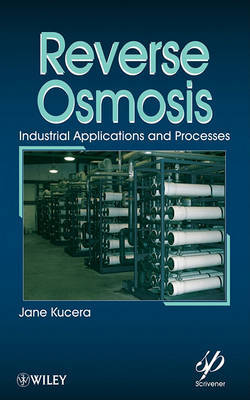 Reverse Osmosis: Design, Processes, and Applications for Engineers by Jane Kucera image