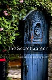 Oxford Bookworms Library: The Secret Garden by Frances Hodgson Burnett