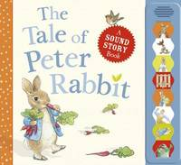 The Tale of Peter Rabbit A sound story book by Beatrix Potter