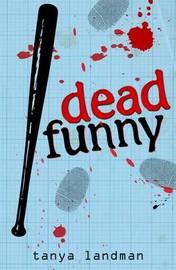 A Poppy Fields Mystery Book 2: Dead Funny by Tanya Landman image