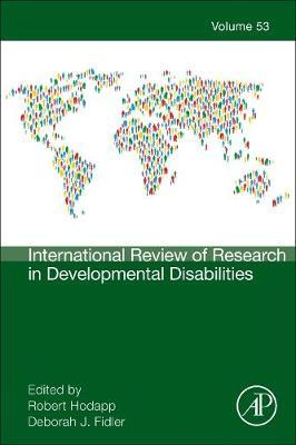 International Review of Research in Developmental Disabilities: Volume 53