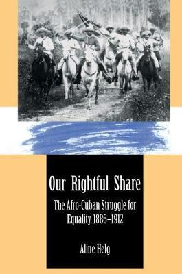 Our Rightful Share by Aline Helg
