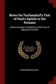 Notes on Tischendorf's Text of Paul's Epistle to the Romans by James Robinson Boise image