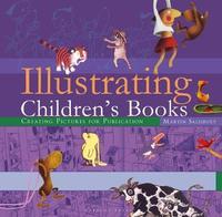 Illustrating Children's Books by Martin Salisbury