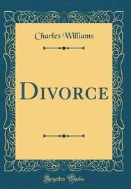 Divorce (Classic Reprint) by Charles Williams