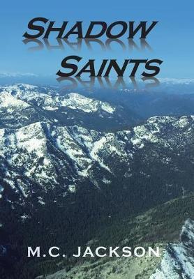 Shadow Saints by M C Jackson image