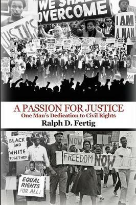 A Passion for Justice by Ralph D Fertig image