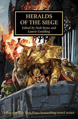 Heralds of the Siege by John French