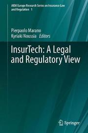 InsurTech: A Legal and Regulatory View