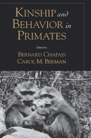 Kinship and Behavior in Primates by Bernard Chapais image