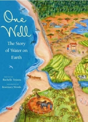 One Well: The Story of Water on Earth by Rochelle Strauss image