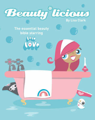Beauty*Licious by Lisa Clark