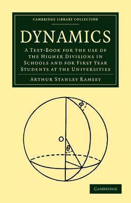 Dynamics, Part 1 by A.S. Ramsey