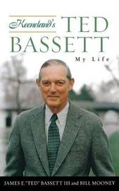 Keeneland's Ted Bassett by James E Bassett