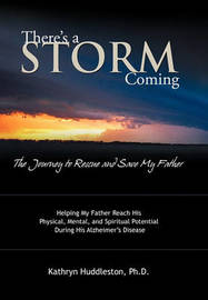There's a Storm Coming by Kathryn Huddleston