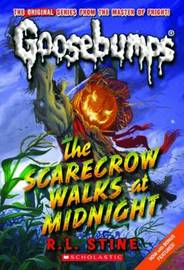 Goosebumps Scarecrow Walks at Midnight by R.L. Stine