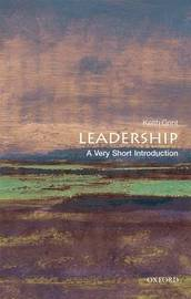 Leadership: A Very Short Introduction by Keith Grint