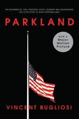 Parkland by Vincent Bugliosi