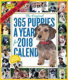 365 Puppies-A-Year Picture-A-Day Wall Calendar 2018 by Workman Publishing
