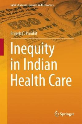 Inequity in Indian Health Care by Brijesh C Purohit image