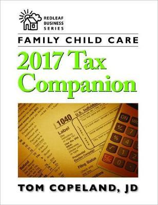 Family Child Care 2017 Tax Companion by Tom Copeland image