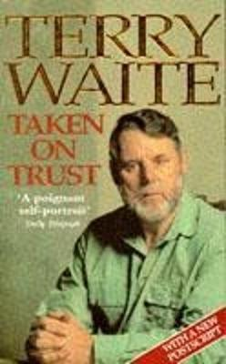 Taken on Trust by Terry Waite image