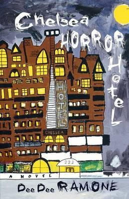 Chelsea Horror Hotel by Dee Dee Ramone image