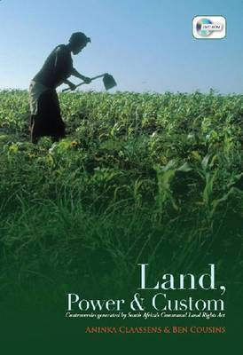 Land, power & custom by South Africa's Communal Land Rights Act