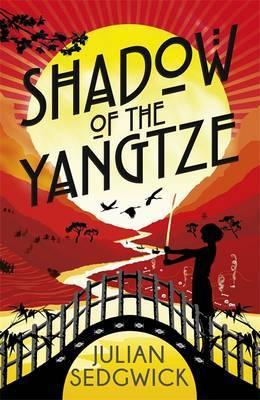 Ghosts of Shanghai: Shadow of the Yangtze by Julian Sedgwick