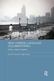 New Chinese-Language Documentaries by Kuei-fen Chiu
