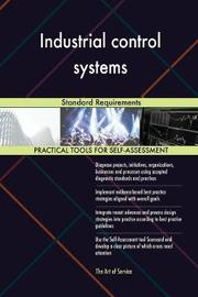 Industrial Control Systems Standard Requirements by Gerardus Blokdyk image
