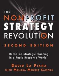 The Nonprofit Strategy Revolution by David La Piana